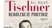 Tischner na kryzys: Nieznane kazania i rozmowy