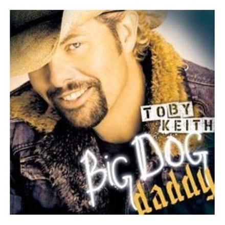 """Toby Keith na okładce """"Big Dog Daddy"""" /"""