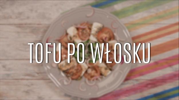 Tofu Po Wlosku Prosty Przepis Na Pyszna Salatke Gotowanie W