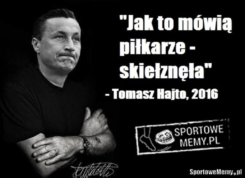 Tomasz Hajto jak zwykle nie do podrobienia! /Sportowememy.pl /Internet