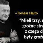 Tomasz Hajto kończy 45 lat! Oto jego najlepsze teksty i memy!