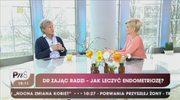 Tomasz Zając: Leczenie endometriozy trwa 6-9 miesięcy