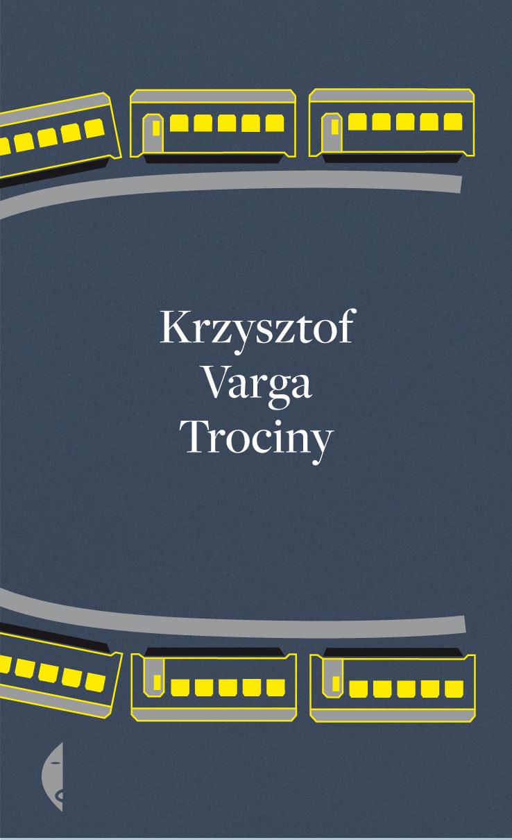 """""""Trociny"""", Krzysztof Varga /"""
