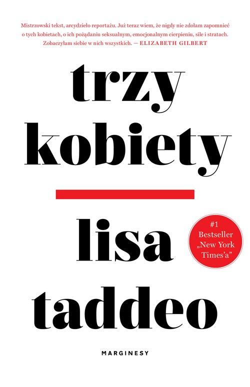 Trzy kobiety, Lisa Taddeo /INTERIA.PL/materiały prasowe