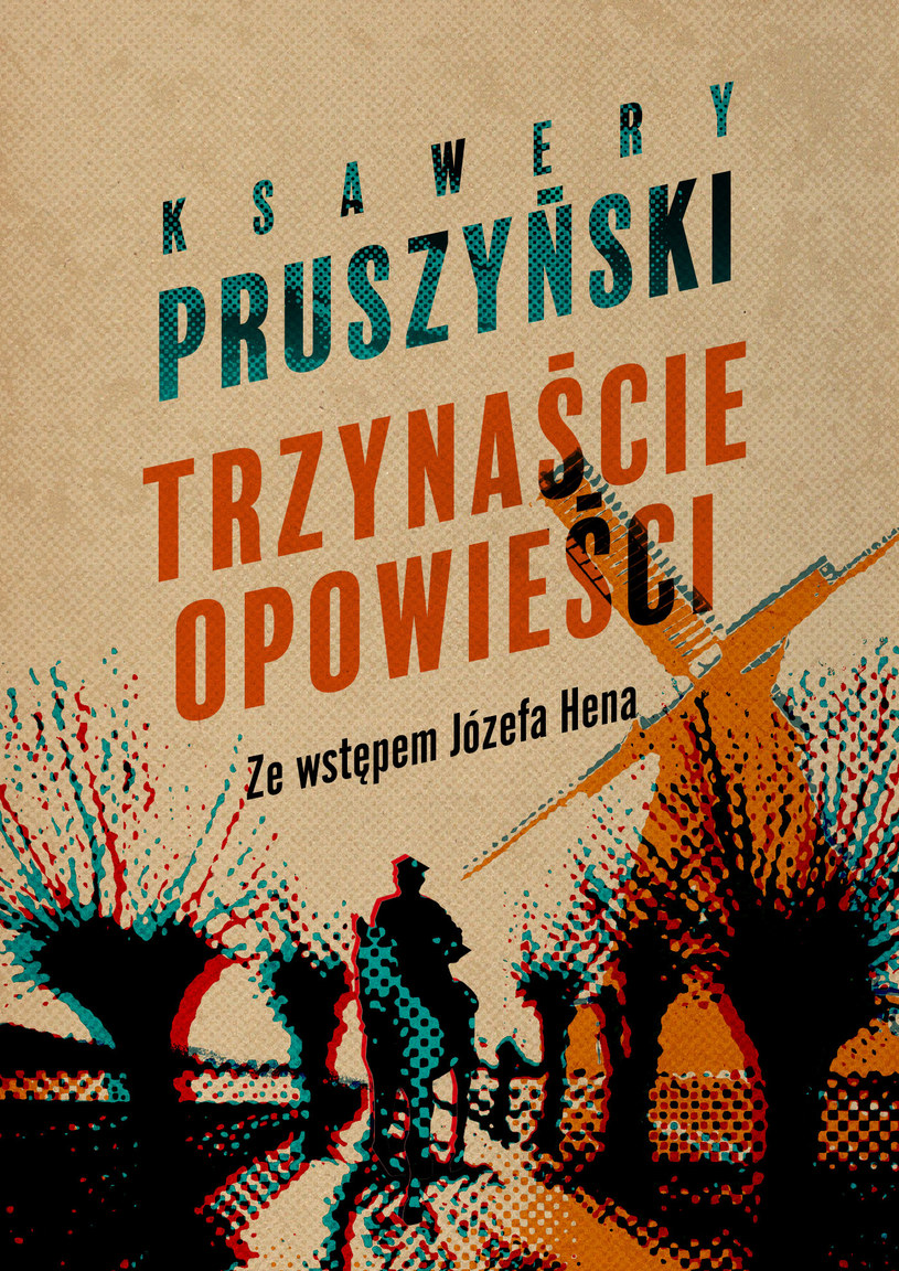 Trzynaście opowieści, Ksawery Pruszyński /INTERIA.PL/materiały prasowe