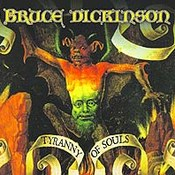 Bruce Dickinson: -Tyranny of Souls