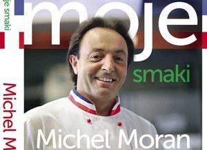 Ubierz fartucha i udaj się w kulinarną podróż razem z Michelem Moranem