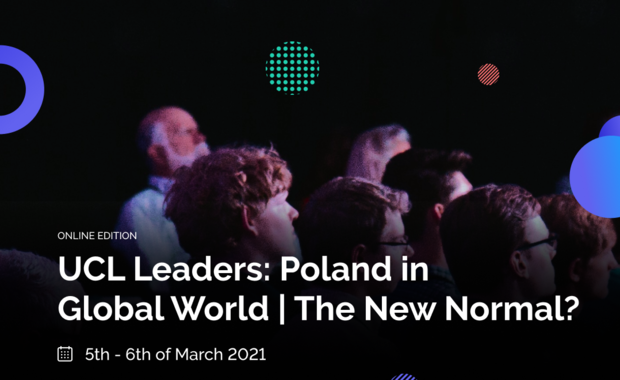 UCL Leaders: Poland in a Global World/The New Normal?