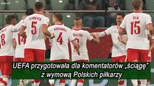 """UEFA przygotowała dla komentatorów """"ściągę"""" z wymową Polskich zawodników. Czy potrafisz odczytać nazwiska naszych zawodników? Wideo"""