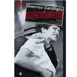 Ulotna doskonałość, Gianrico Carofiglio