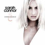 Sarah Connor: -Unbelivable