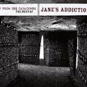 Jane's Addiction: -Up From The Catacombs - The Best