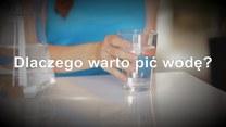Upały to nie jest jedyny powód. Dlaczego warto pić wodę?