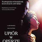 """""""Upiór w operze"""" w Krakowie"""