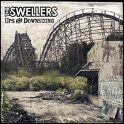 The Swellers: -Ups And Downsizing