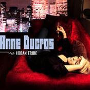 Anne Ducros: -Urban Tribe