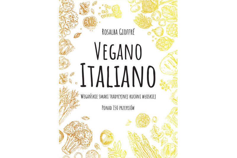 """Vegano Italiano"" /materiały prasowe"