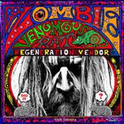 Rob Zombie: -Venomous Rat Regeneration Vendor