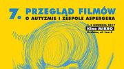 VII Przegląd Filmów o Autyzmie i Zespole Aspergera