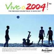 różni wykonawcy: -VIVE 2004! The Feelgood Soundtrack To Euro 2004