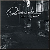 Riverside: -Voices In My Head