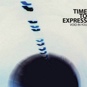 Time To Express: -Void In You