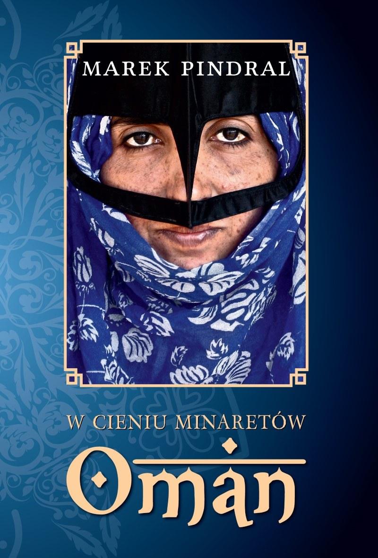 """""""W cieniu minaretów - Oman"""" - okładka książki /materiały prasowe"""