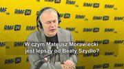 W czym Mateusz Morawiecki jest lepszy od Beaty Szydło? Tadeusz Cymański: W niczym!
