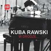 Kuba Rawski: -W drodze...