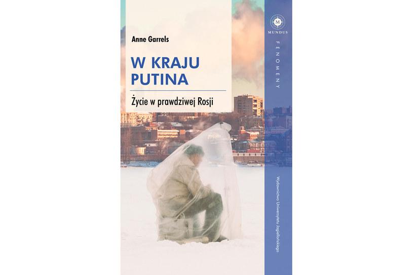 W kraju Putina. Życie w prawdziwej Rosji /materiały prasowe