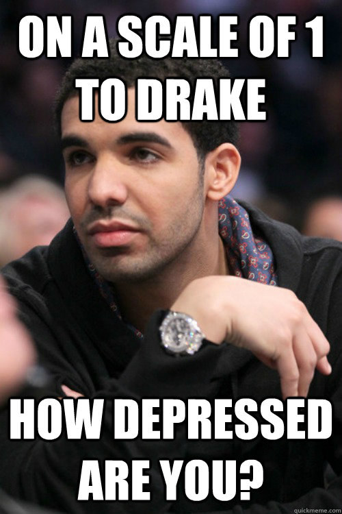 W skali od 1 do Drake na ile oceniasz swoją depresję? - fot. Facebook /