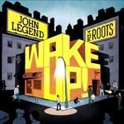 John Legend: -Wake Up!
