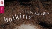 Walkirie - najnowsza książka Paula Coelho