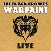 The Black Crowes: -Warpaint Live
