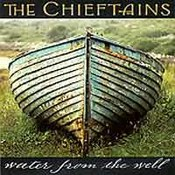 Chieftains: -Water From The Well
