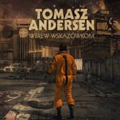 Tomasz Andersen: -Wbrew wskazówkom