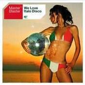 Master Blaster: -We Love Italo Disco