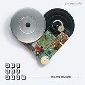 Way Out West: -We Love Machine
