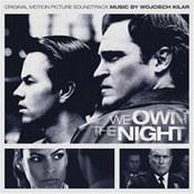 muzyka filmowa: -We Own The Night