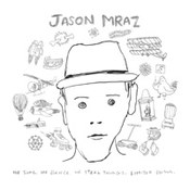 Jason Mraz: -We Sing. We Dance. We Steal Things (limited edition)
