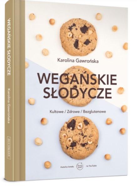 """""""Wegańskie słodycze"""", Karolina Gawrońska /INTERIA.PL/materiały prasowe"""