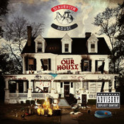 Slaughterhouse: -welcome to: OUR HOUSE