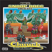 Snoop (Doggy) Dogg: -Welcome To The Chuuch Album