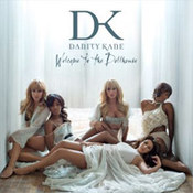 Danity Kane: -Welcome To The Dollhouse