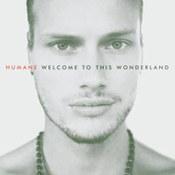 Humane: -Welcome To This Wonderland