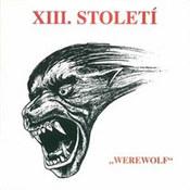 XIII.Stoleti: -Werewolf