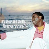 Norman Brown: -West Coast Coolin'