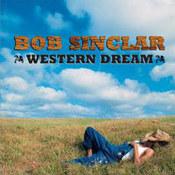 Bob Sinclar: -Western Dream