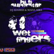 Wet Fingers: -Wet Fingers
