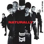Naturally 7: -What Is It?